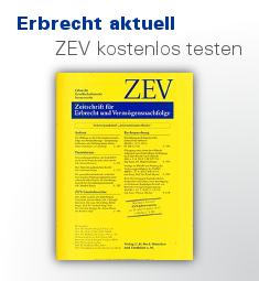 ZEV Zeitschrift für Erbrecht und Vermögensnachf...