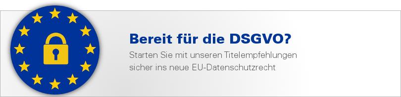 Datenschutzrecht: unsere Titelempfehlungen