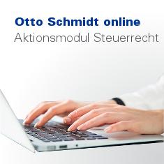 Otto Schmidt online: Aktionsmodul Steuerrecht