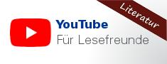 Literatur und mehr auf YouTube