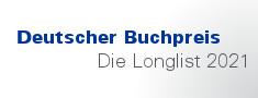 Die Nominierten für den Deutschen Buchpreis 2021